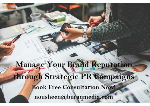 Manage Your Brand Reputation through Strategic PR Campaigns