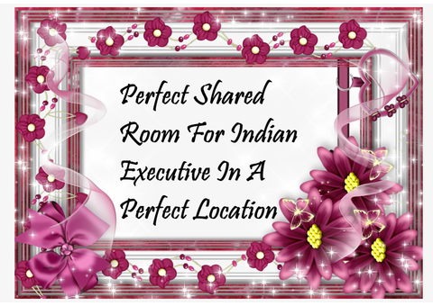 Perfect Shared Room For Indian Executive In A Perfect Location