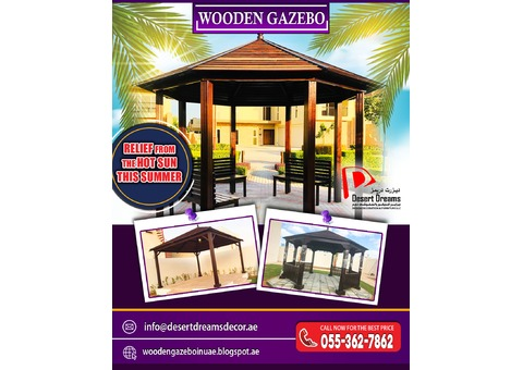 Wooden Roofing Gazebo Uae | Relief From The Hot Sun in Summer.