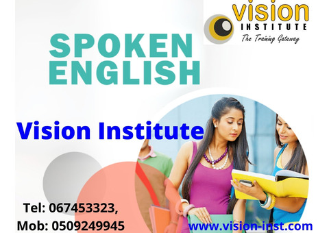 english spoken courses at VISION INSTITUTE call,-0509249945.