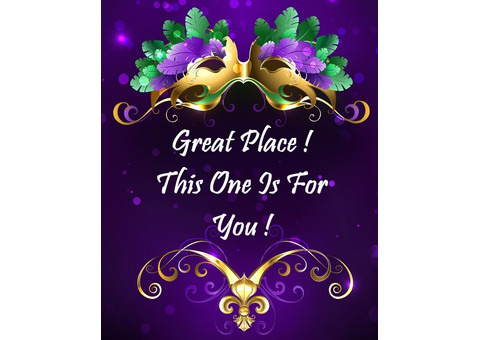 Great Place !  This One Is For You !